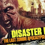Disaster L.A.: The Last Zombie Apocalypse Begins Here (2014) [Blu-Ray]