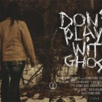 Don't Play with Ghosts (2015)
