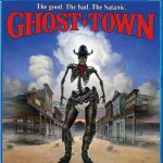 Ghost Town (1988) [Blu-Ray]