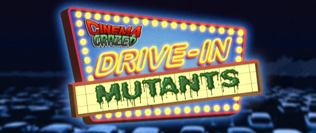 Drive-in-Mutants