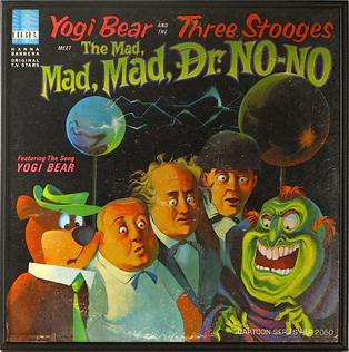 The Bootleg Files: Yogi Bear and the Three Stooges Meet the Mad, Mad, Mad Dr. No-No